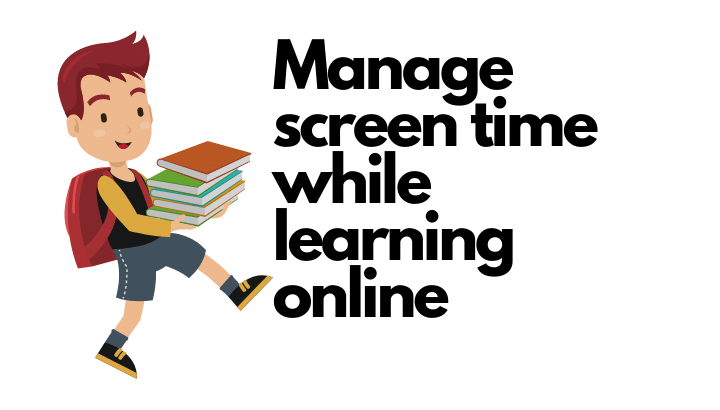 Manage screen time while learning online